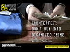 United Nations launches global campaign targeting the criminal counterfeit trade