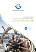 WTO Trade Facilitation Agreement and the WCO Mercator Programme Approach to Implementation""