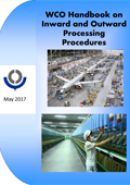 WCO Handbook on Inward and Outward Processing Procedures